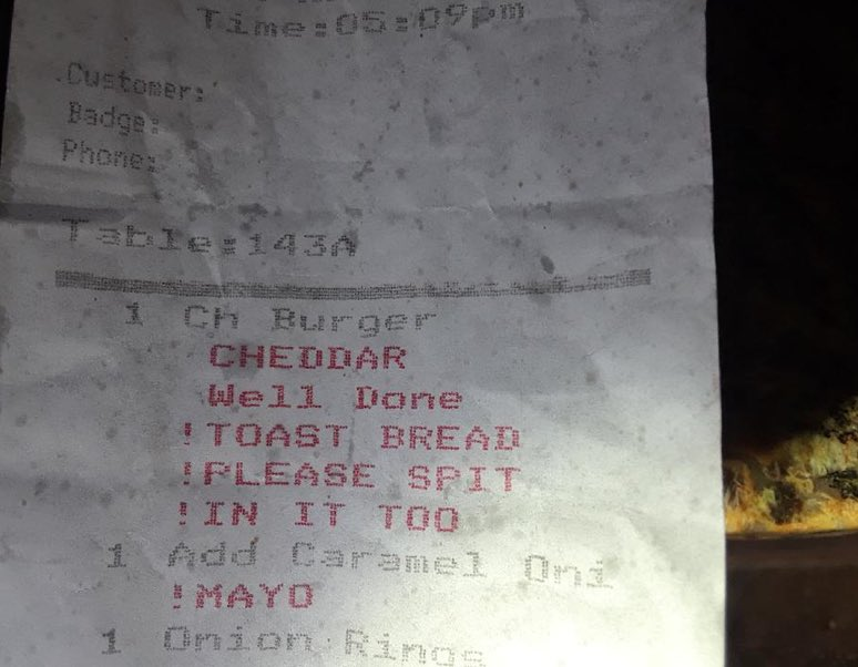 Burger receipt contains instruction please spit in it too