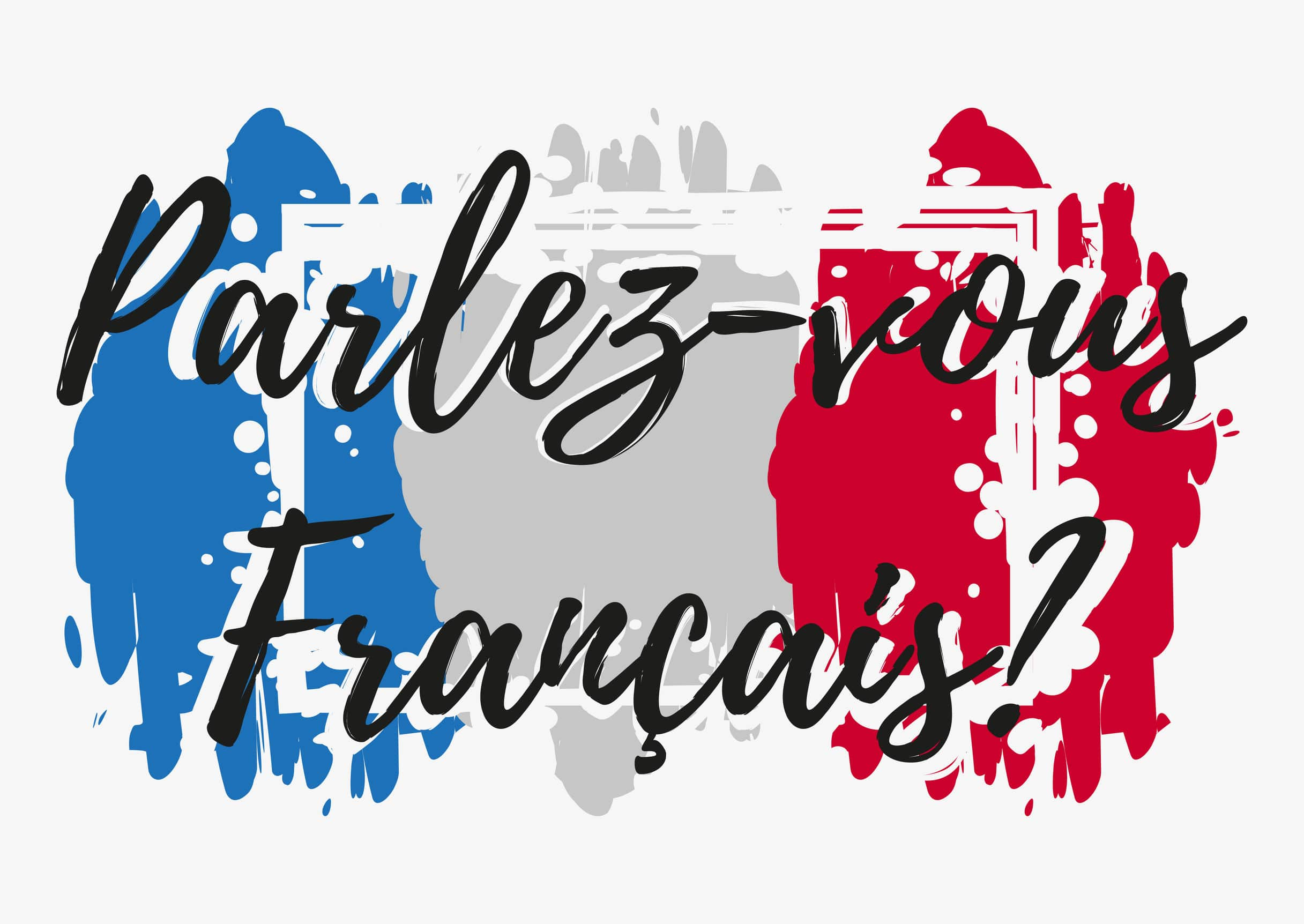 Do you speak French in French