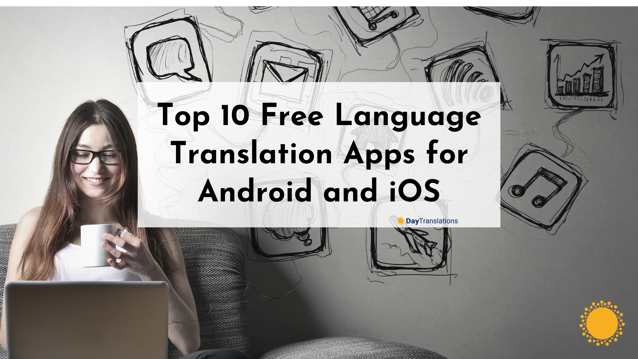 Top 10 Free Language Translation Apps for Android and iOS