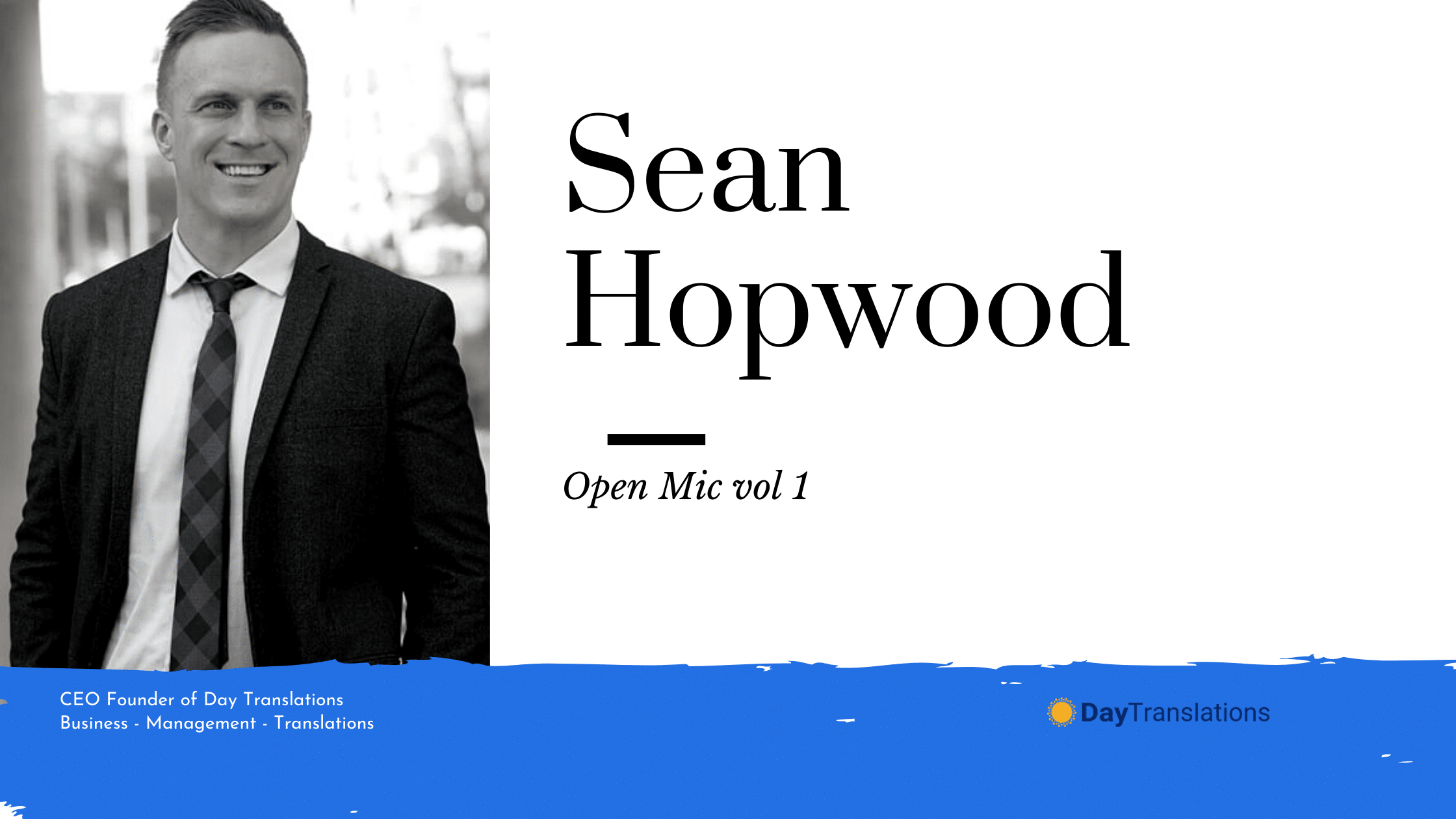 Open Mic vol 1 – Interviewing Mr Sean Hopwood