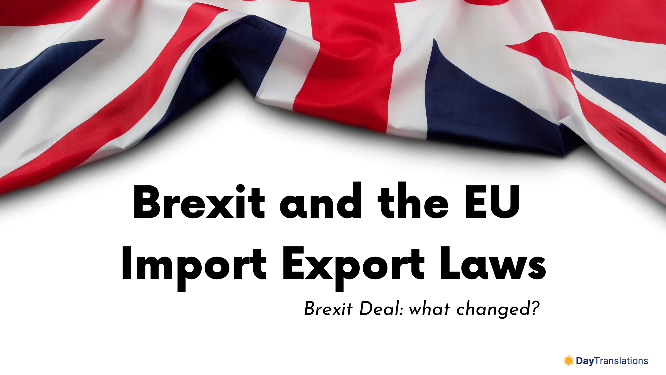 Brexit and the EU Import Export Laws