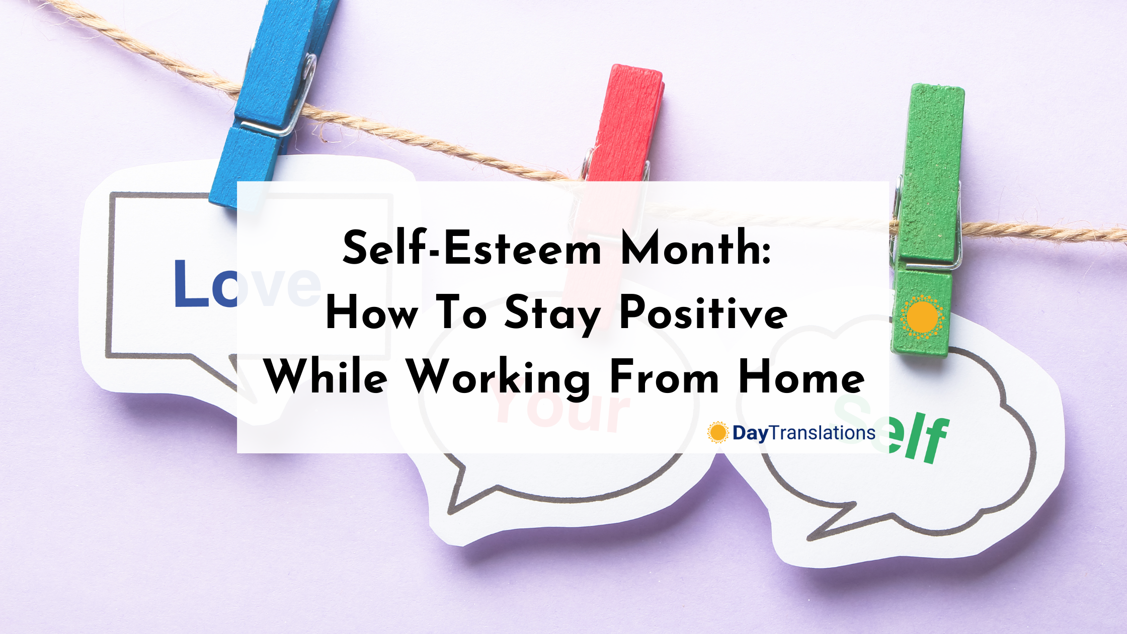 Self-Esteem Month: How To Stay Positive While Working From Home