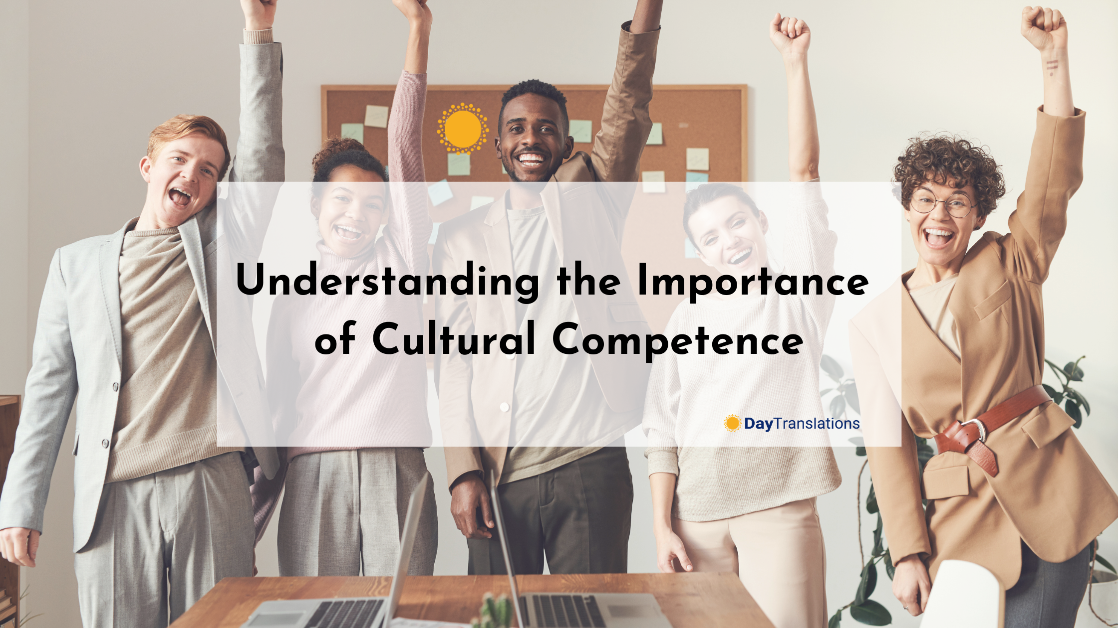 Understanding the Importance of Cultural Competence