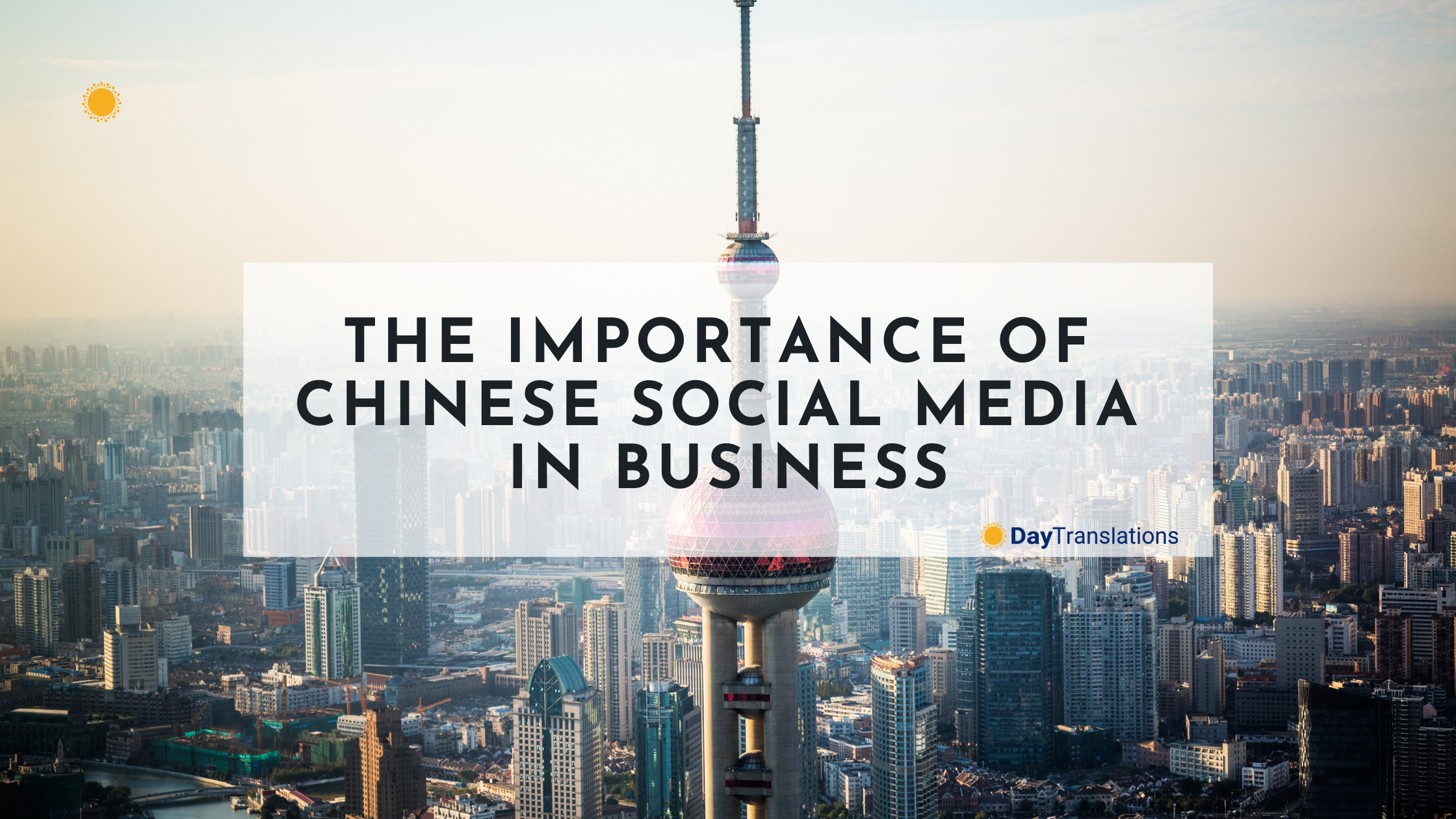 The Importance of Chinese Social Media in Business