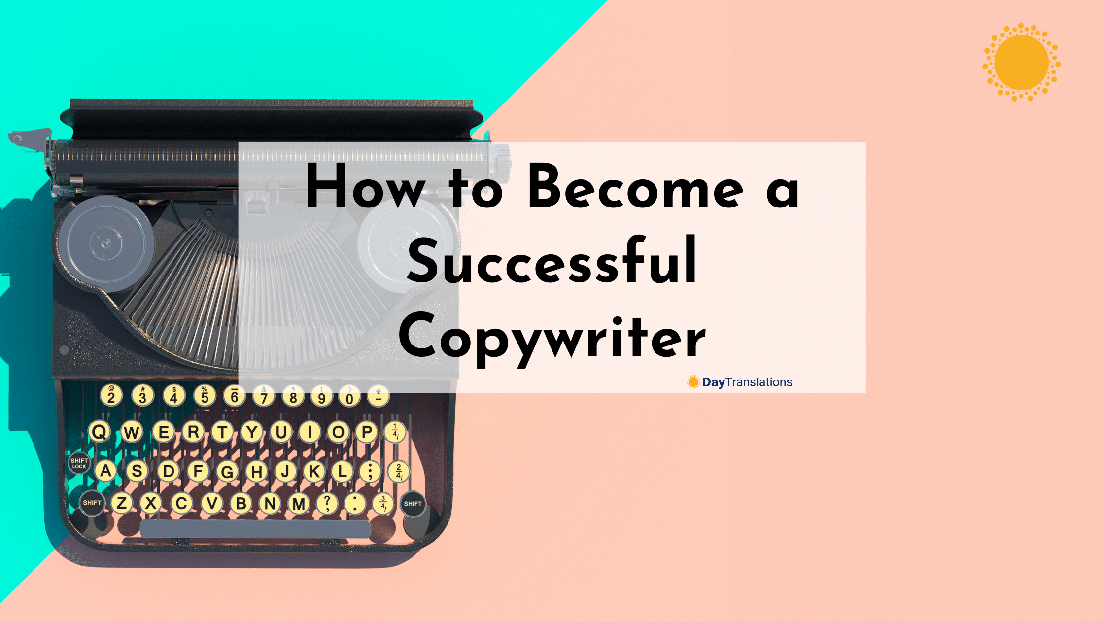 How to Become a Successful Copywriter
