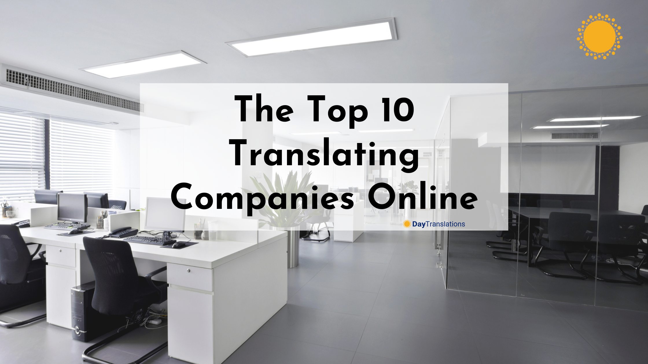The Top 10 Translating Companies Online