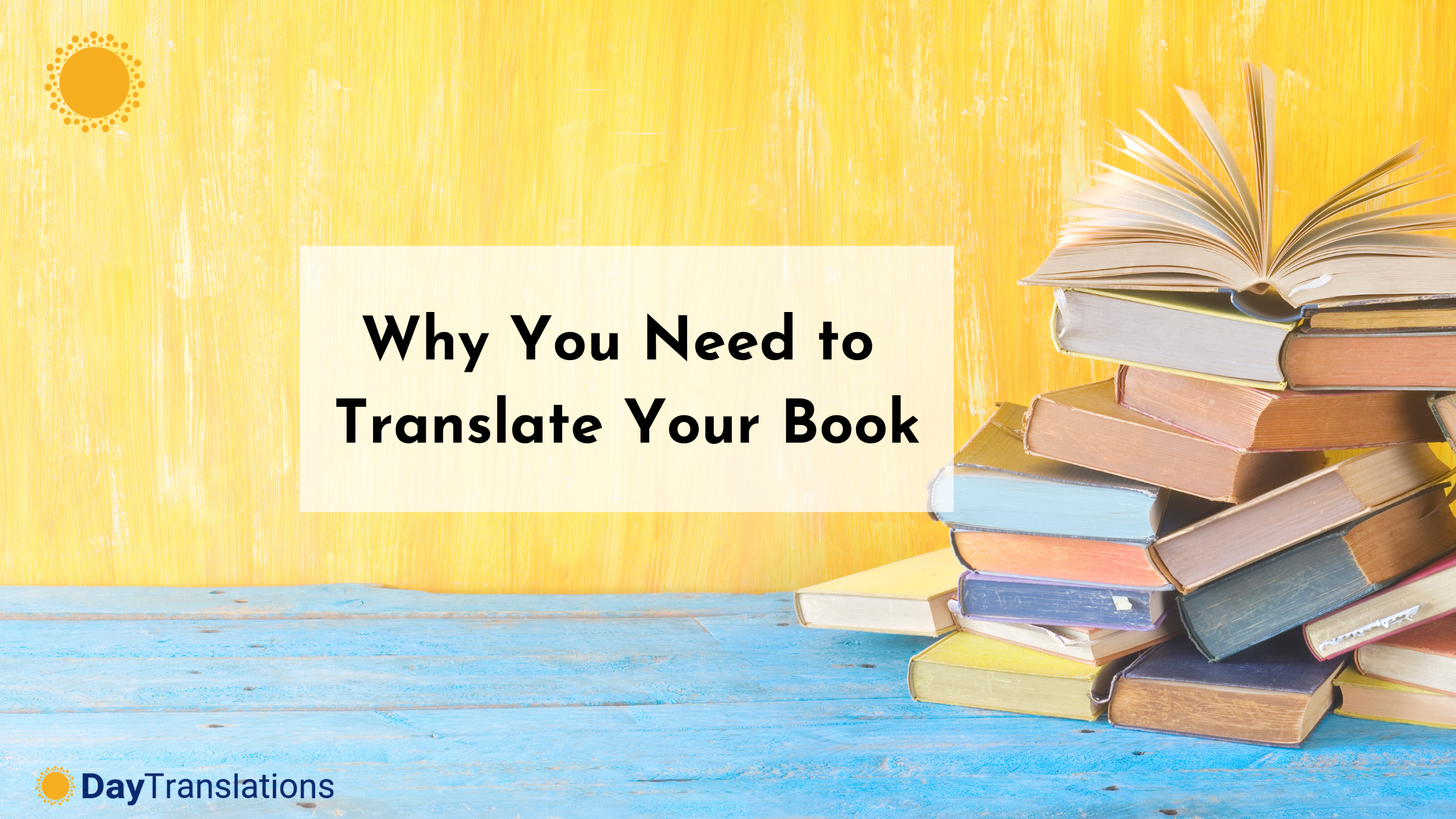 Why You Need to Translate Your Book