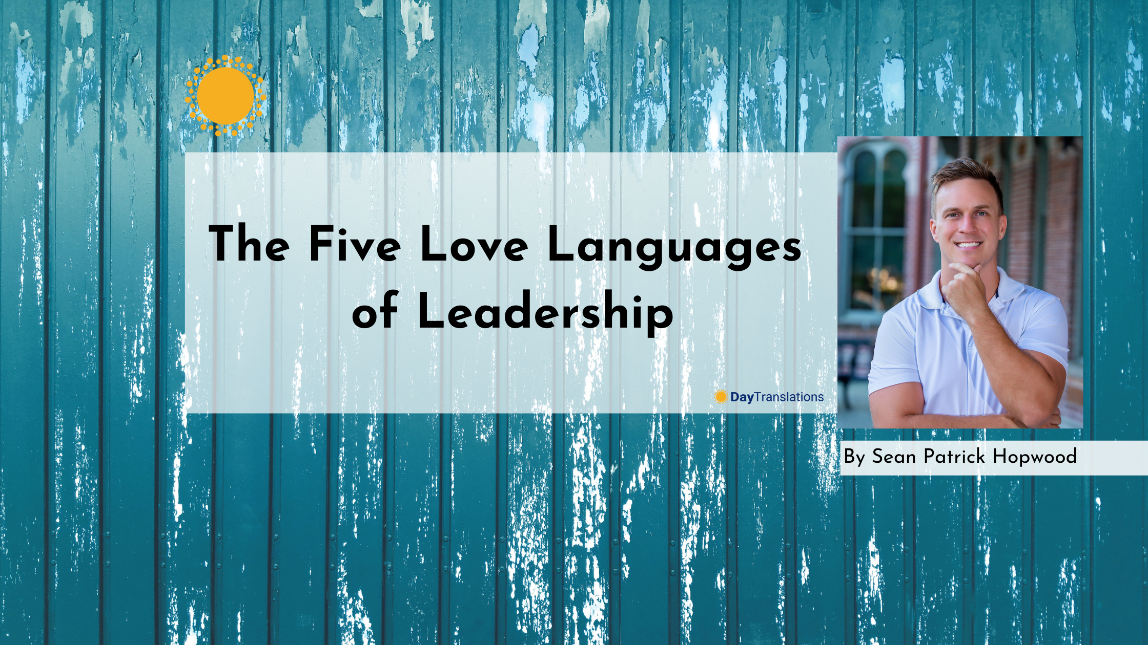 The Five Love Languages of Leadership