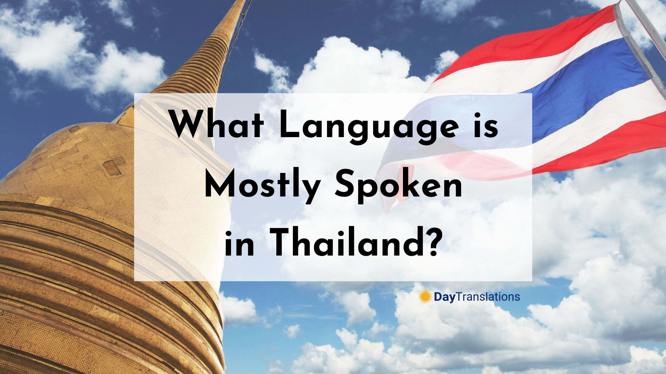 What Language is Mostly Spoken in Thailand?