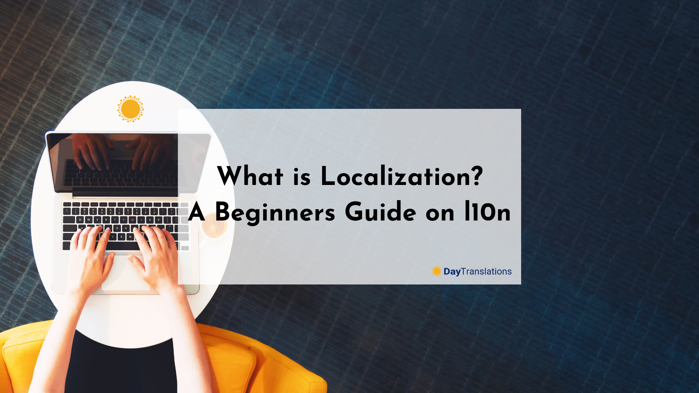 What is Localization? A Beginners Guide on l10n