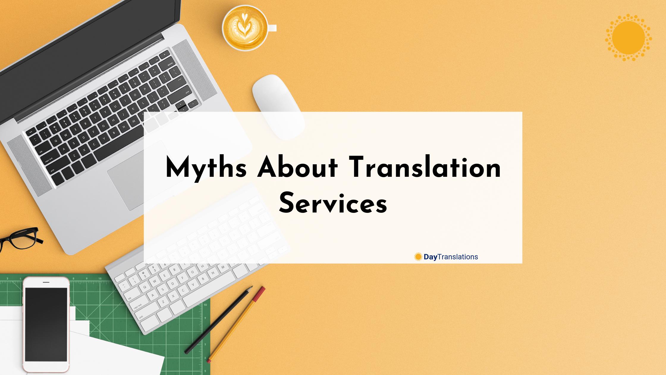 Myths About Translation Services