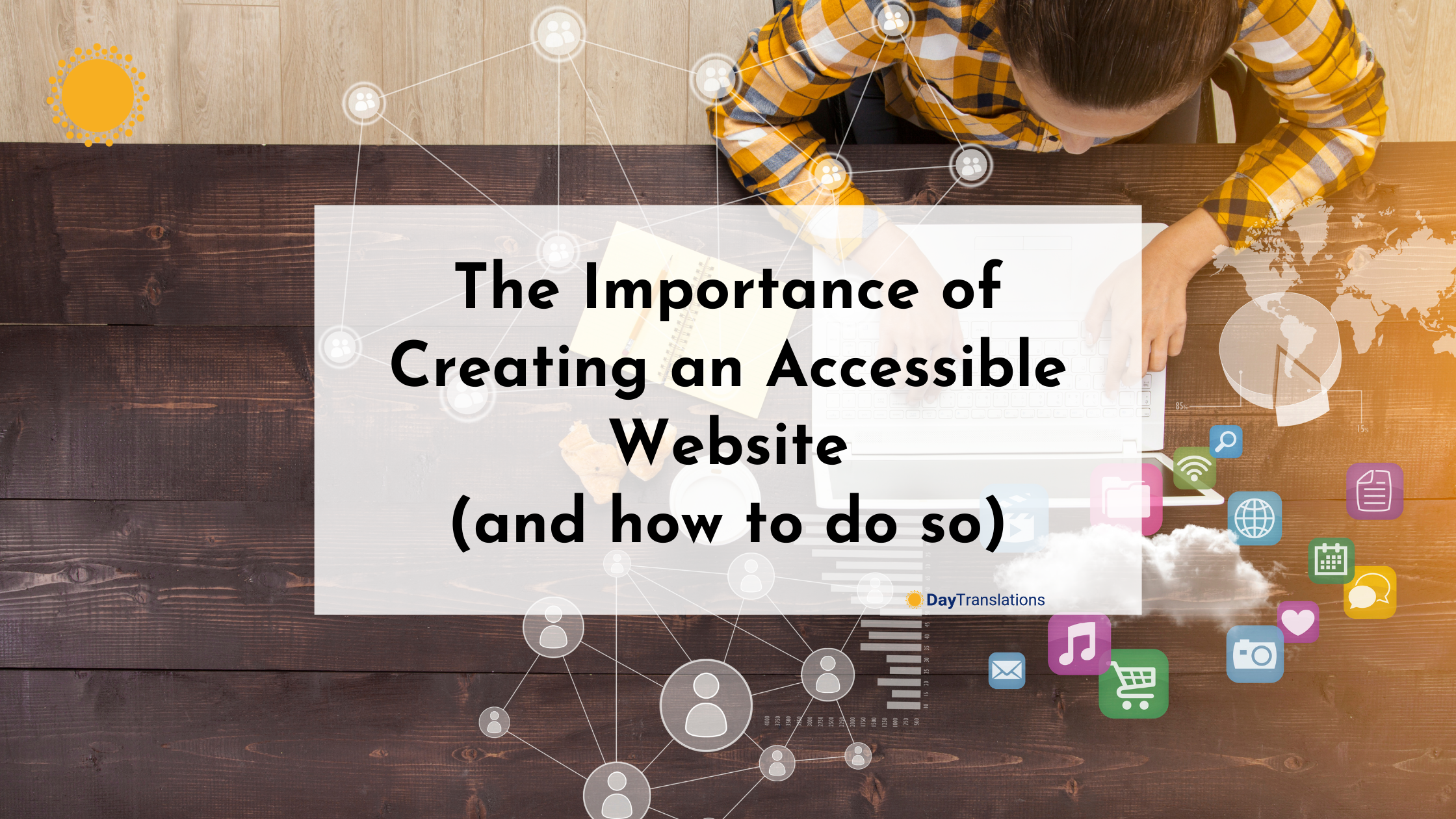 The Importance of Creating an Accessible Website (and how to do so)