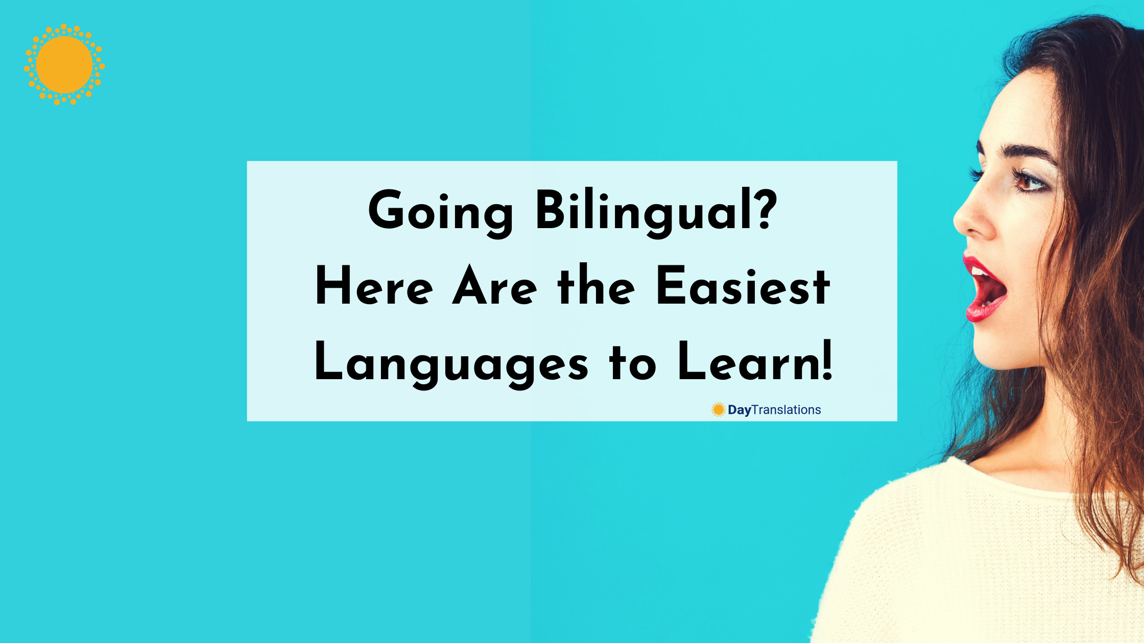 Going Bilingual? Here Are the Easiest Languages to Learn!