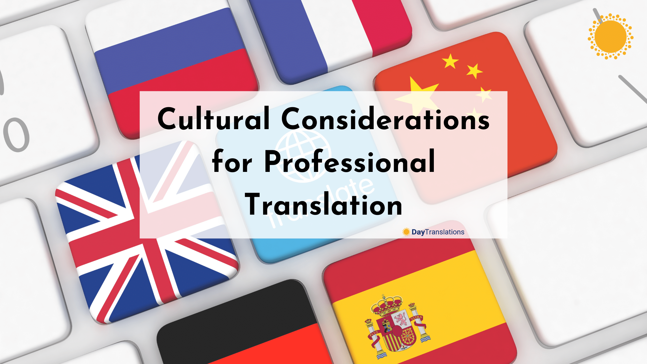 Cultural Considerations for Professional Translation