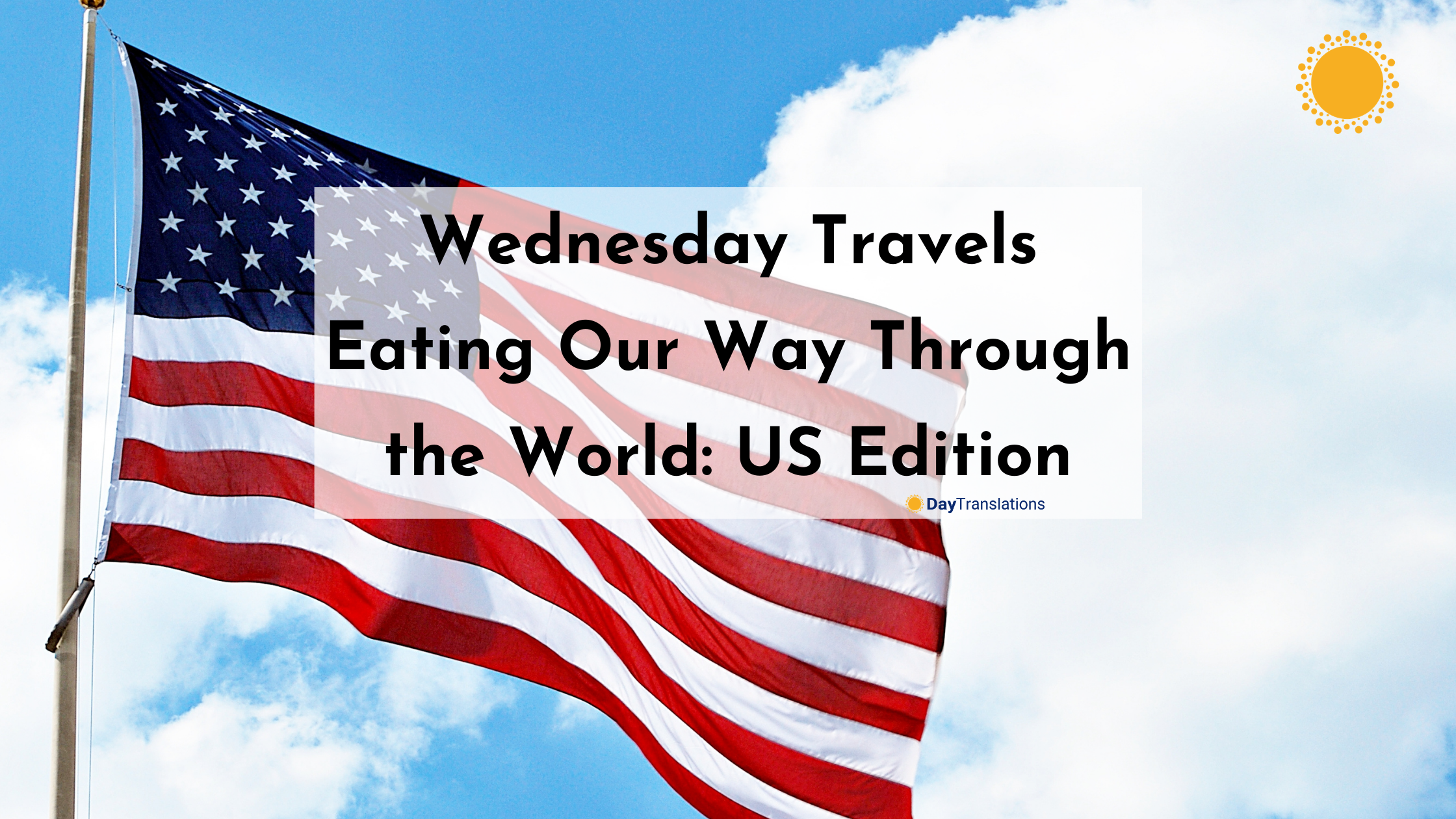 Wednesday Travel: Eating Our Way Through the World US Edition