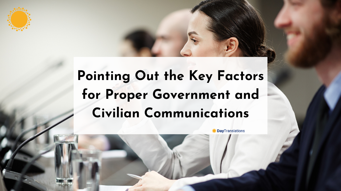 Pointing Out the Key Factors for Proper Government and Civilian Communications