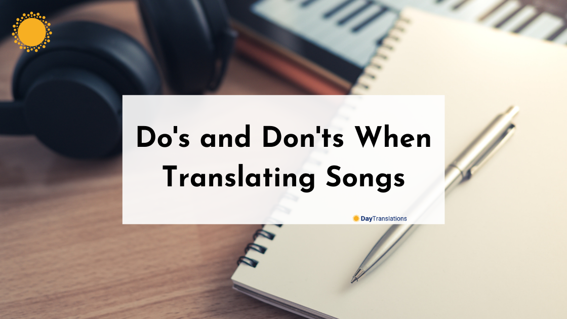 Do's and Don'ts When Translating Songs