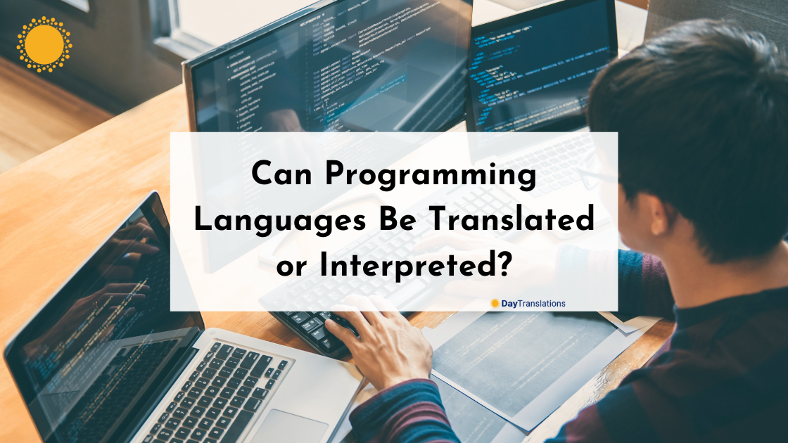 Can Programming Languages Be Translated or Interpreted?