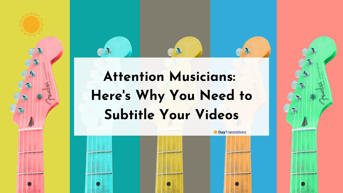 Attention Musicians: Here's Why You Need to Subtitle Your Videos
