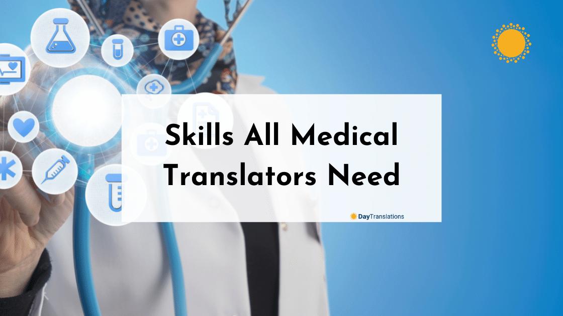 Skills All Medical Translators Need