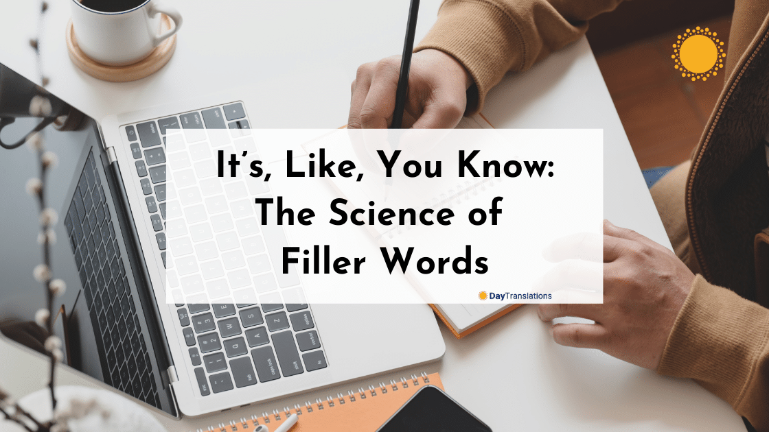 It's, Like, You Know: The Science of Filler Words