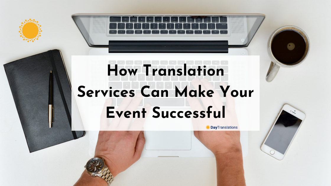 How Translation Services Can Make Your Event Successful