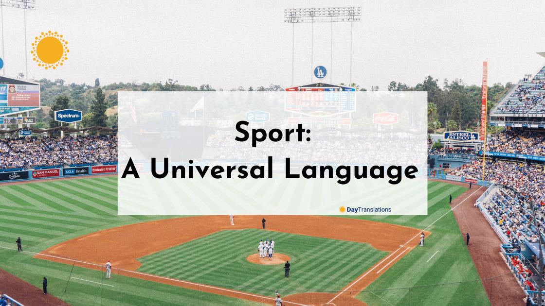 Sport – A Universal Language