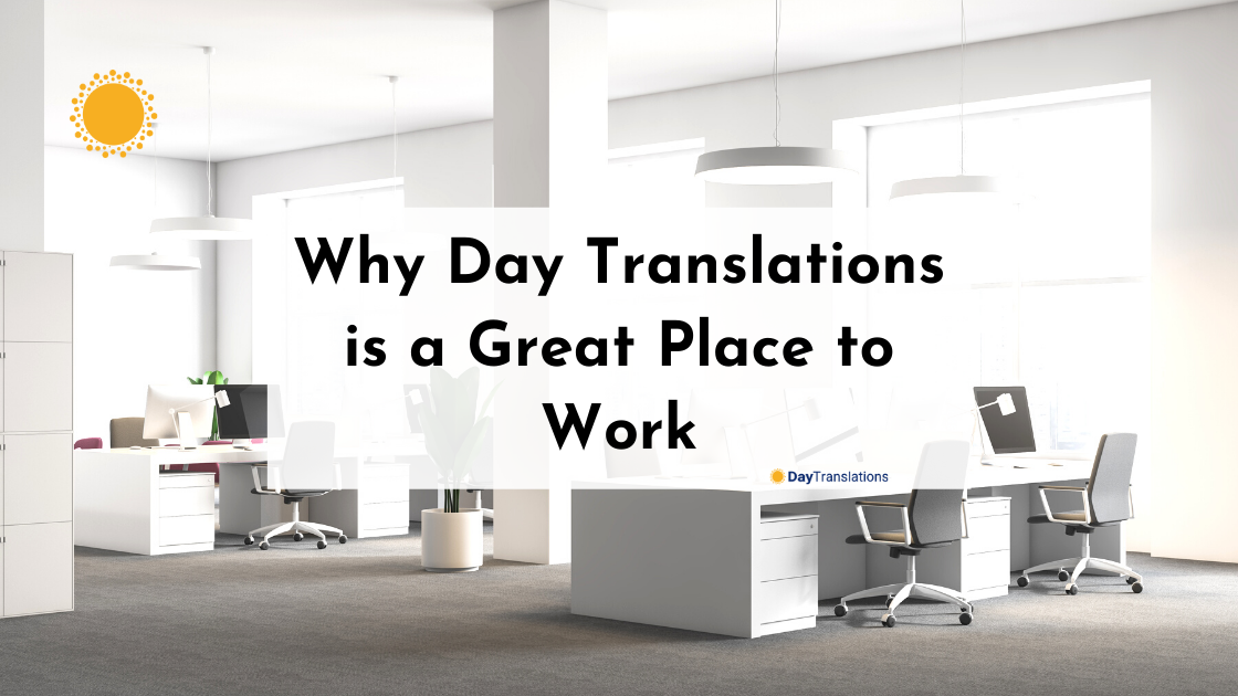 Why Day Translations is a Great Place to Work
