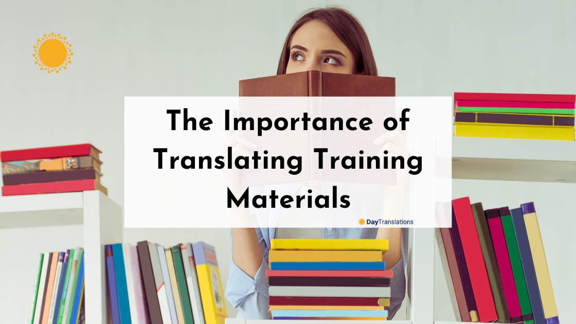 The Importance of Translating Training Materials