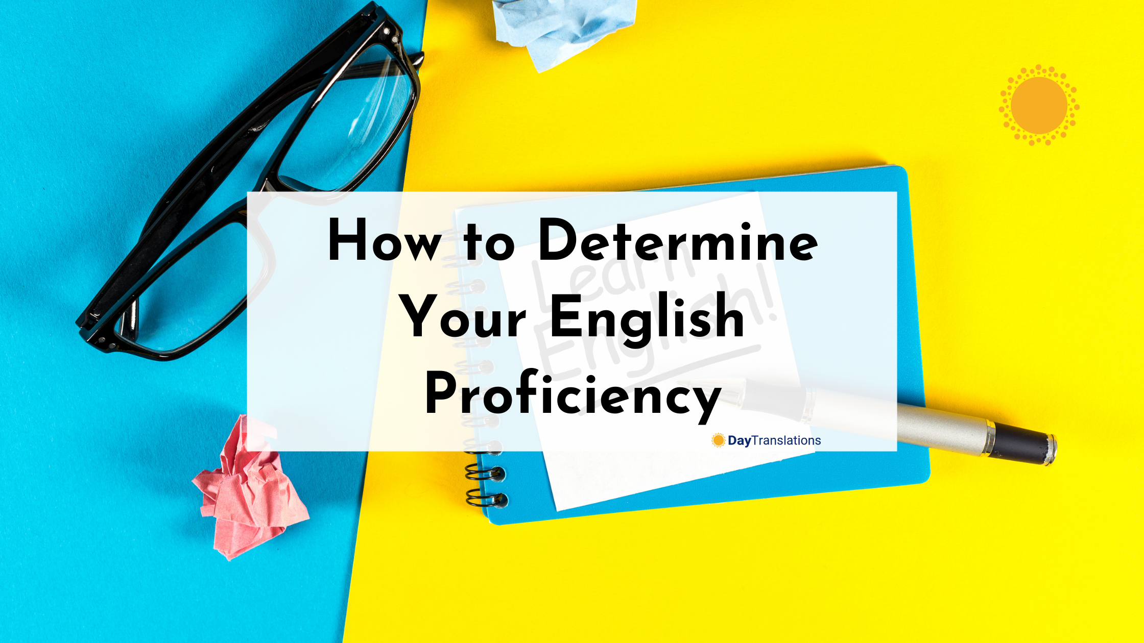 How to Determine Your English Proficiency