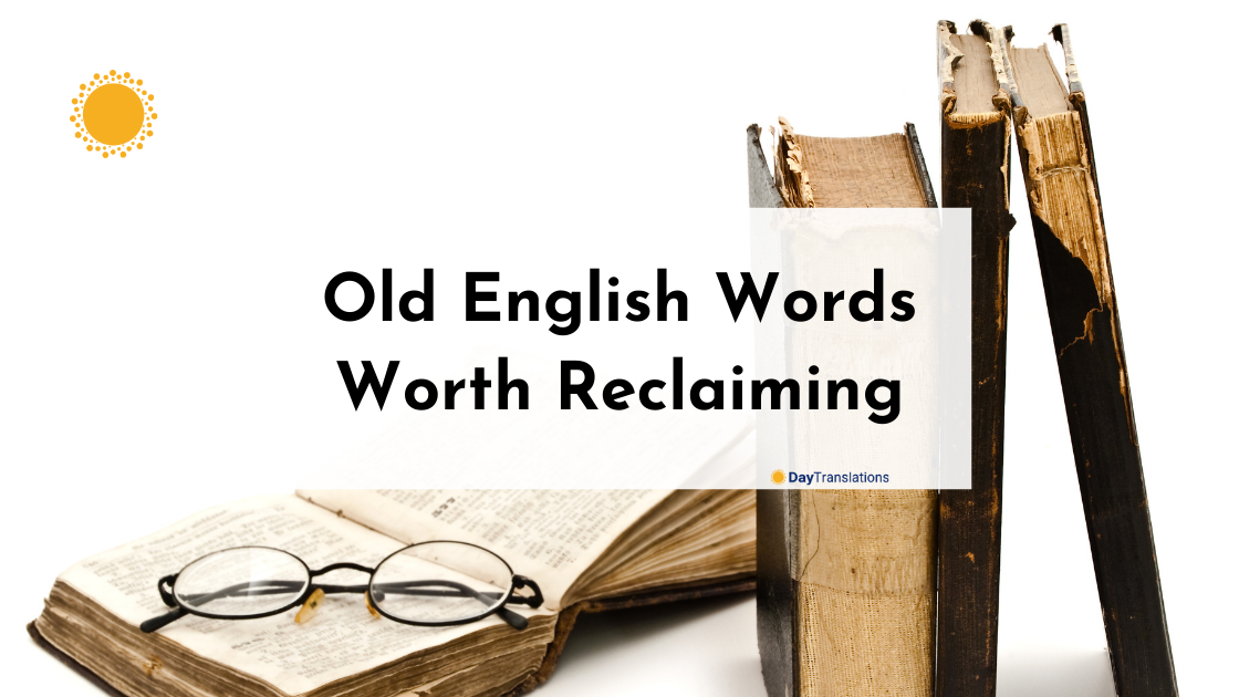 Old English Words Worth Reclaiming