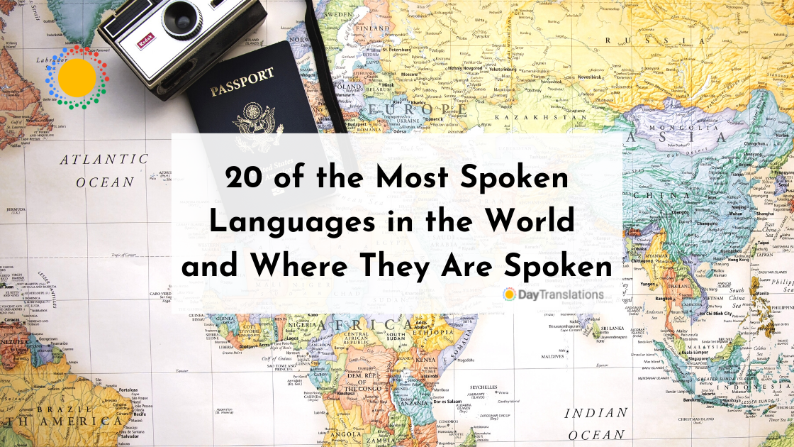 20 of the Most Spoken Languages in the World and Where They Are Spoken