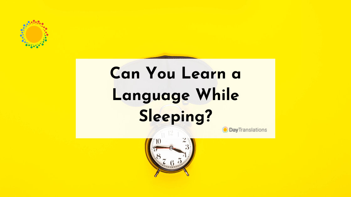 Can You Learn a Language While Sleeping?