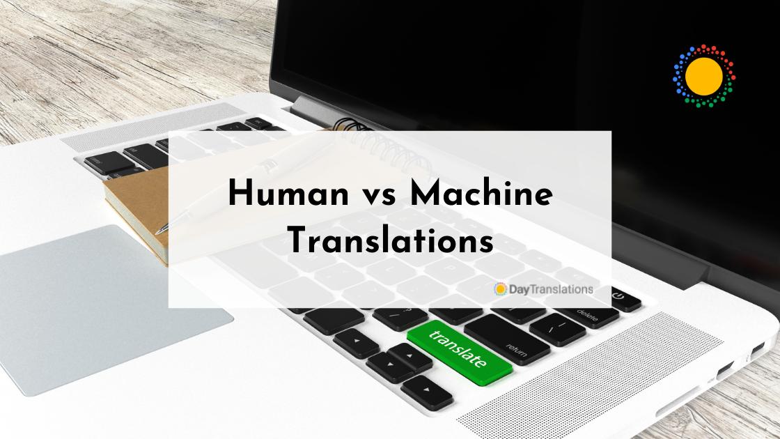 Human vs Machine Translations