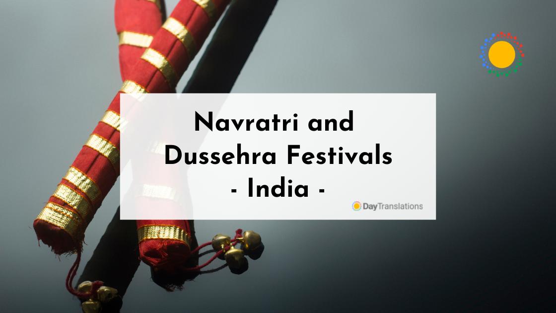 World Culture: Navratri and Dussehra Festivals – India