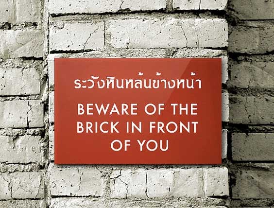 Thai-English Mistranslation - Beware of the Brick