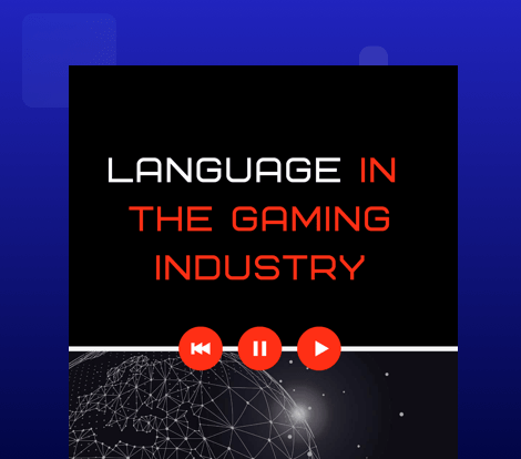 Language in the Gaming Industry