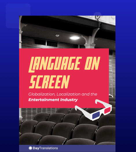 Language on Screen: Globalization, Localization, and the Entertainment Industry