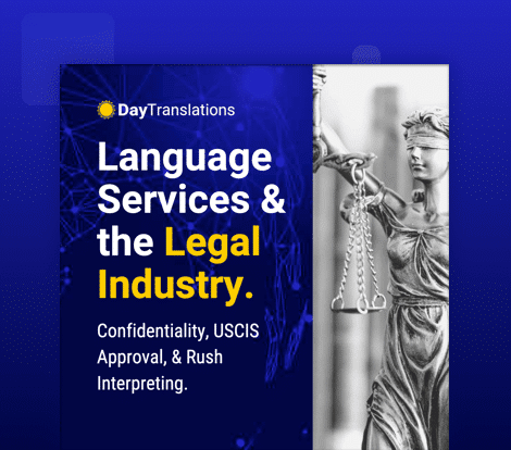 Language Services and the Legal Industry